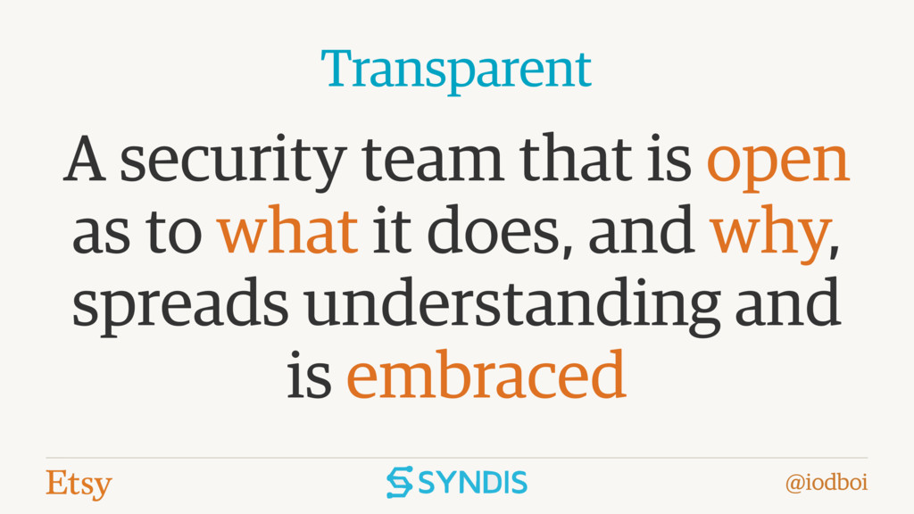 @iodboi A security team that is open as to what...