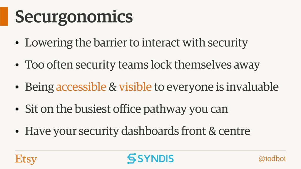 @iodboi Securgonomics • Lowering the barrier to...