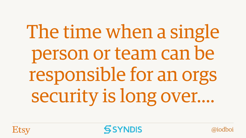 @iodboi The time when a single person or team c...