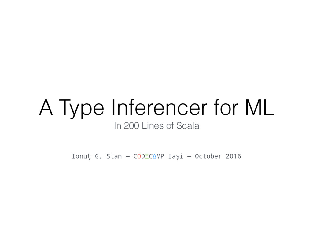 A Type Inferencer for ML In 200 Lines of Scala ...