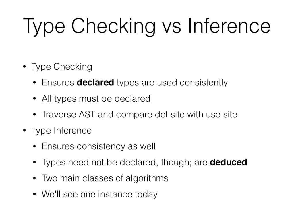 • Type Checking • Ensures declared types are us...