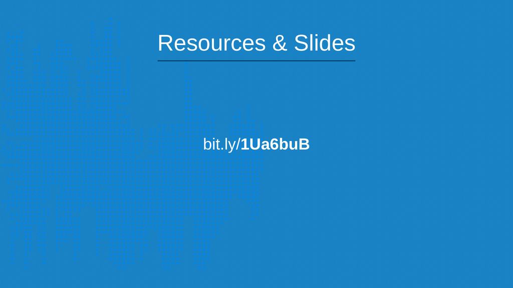 bit.ly/1Ua6buB Resources & Slides