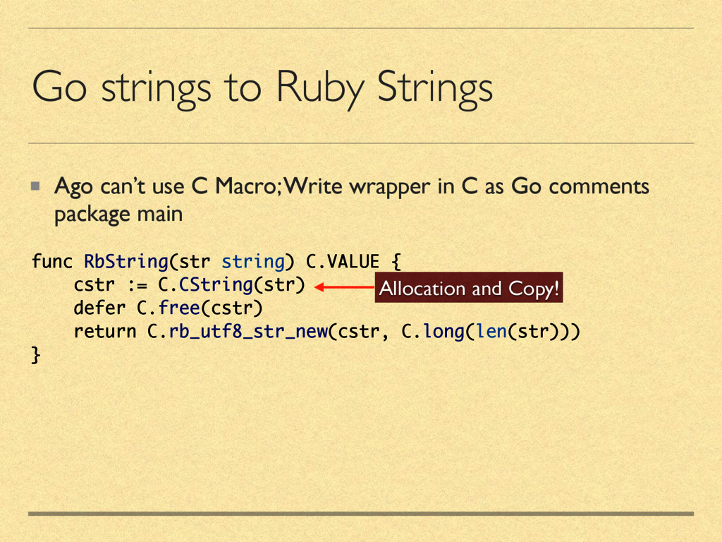 Go strings to Ruby Strings Ago can't use C Macr...