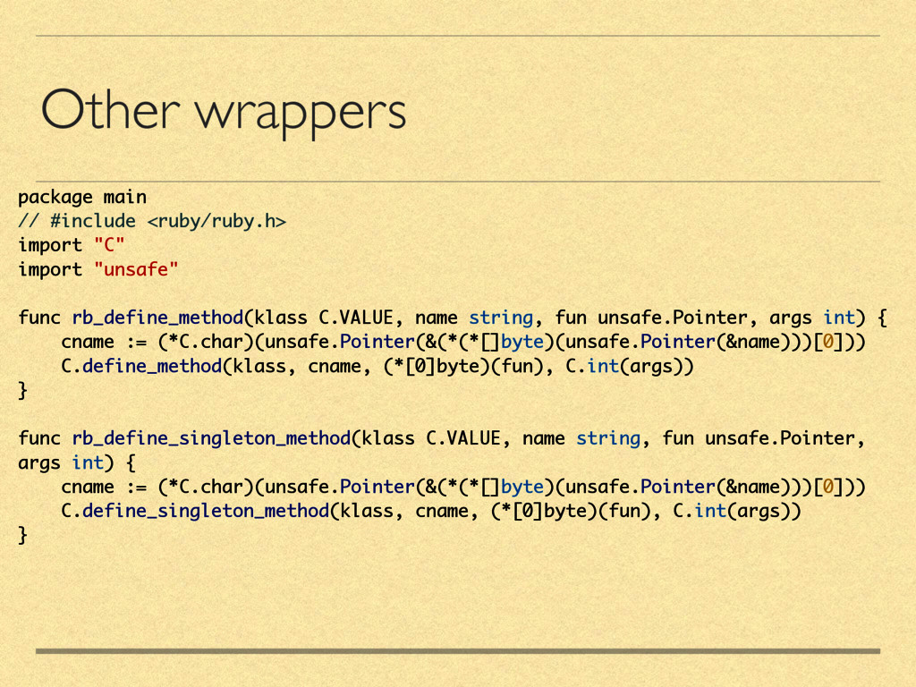 Other wrappers package main // #include <ruby/r...