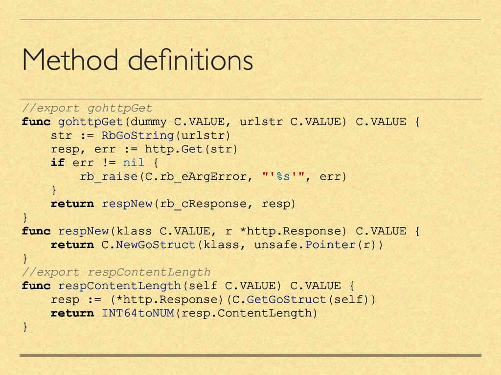 Method definitions //export gohttpGet func gohtt...