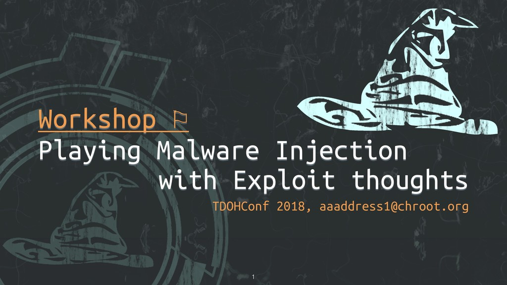 Workshop ⚐ Playing Malware Injection with Explo...