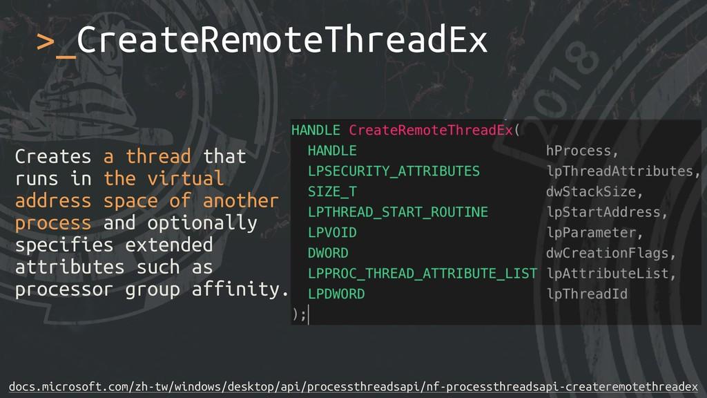 Creates a thread that runs in the virtual addre...