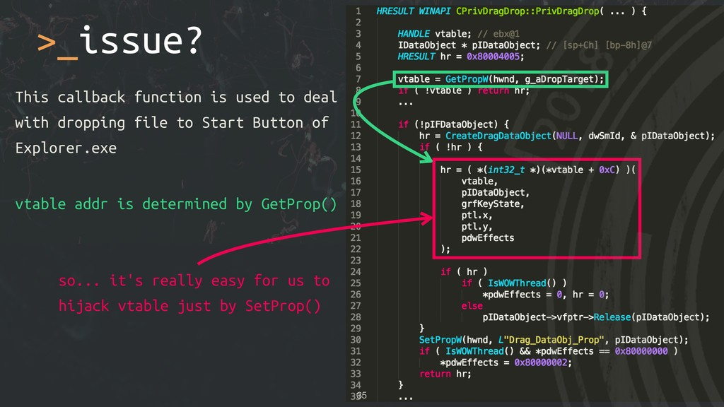 >_issue? vtable addr is determined by GetProp()...