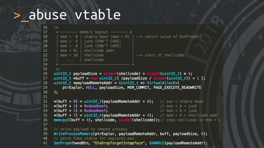 >_abuse vtable !38