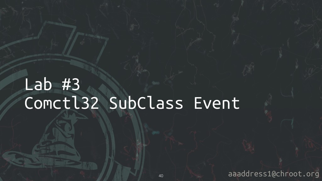 aaaddress1@chroot.org Lab #3 Comctl32 SubClass ...