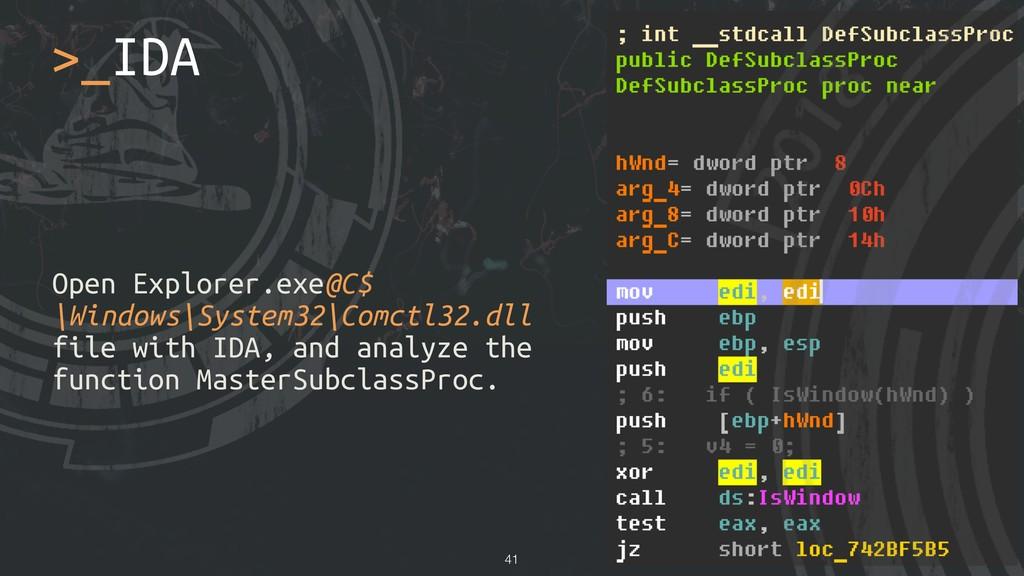 Open Explorer.exe@C$ \Windows\System32\Comctl32...