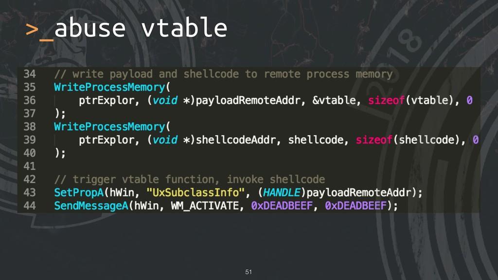 >_abuse vtable !51