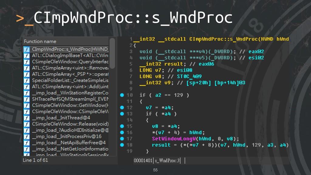 >_CImpWndProc::s_WndProc !55