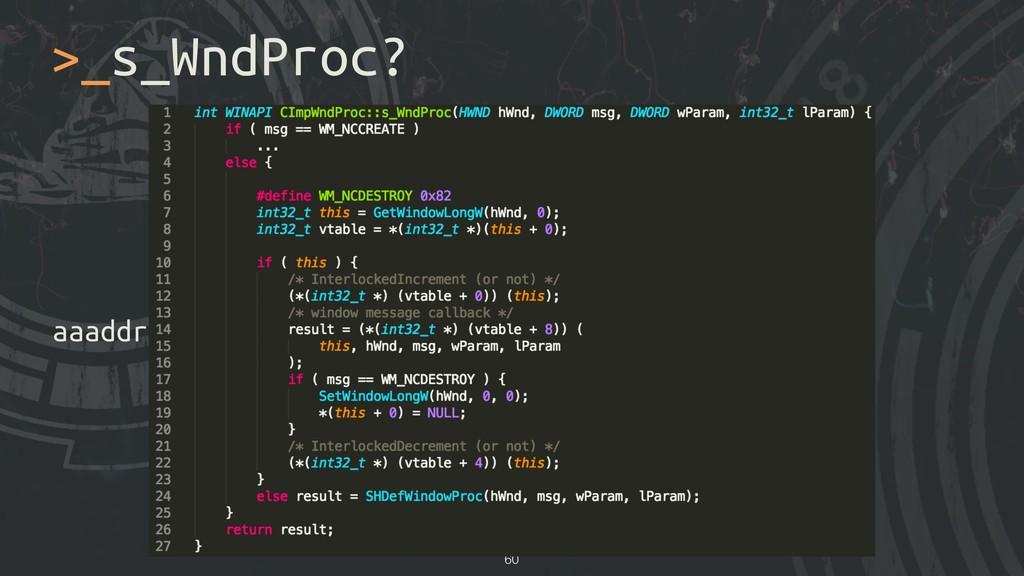 aaaddress1@chroot.org >_s_WndProc? !60