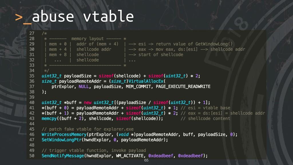 >_abuse vtable !65