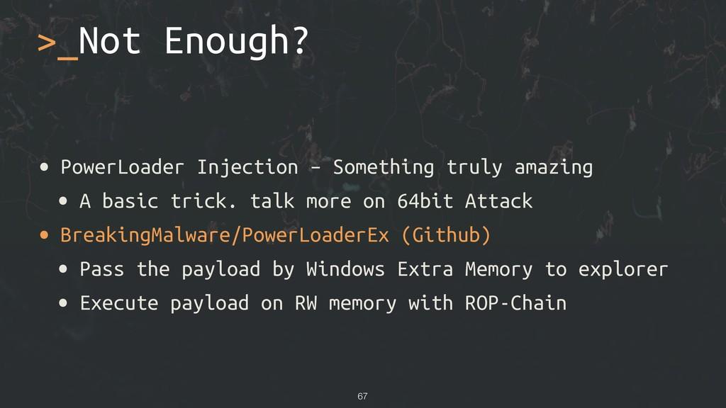 >_Not Enough? • PowerLoader Injection – Somethi...