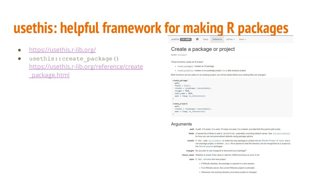 usethis: helpful framework for making R package...