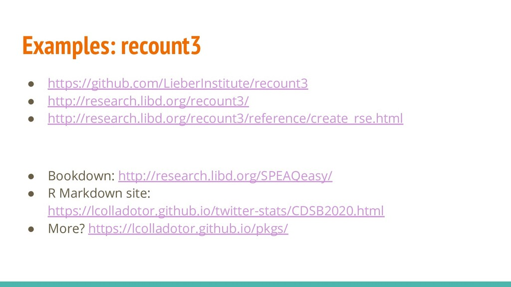 Examples: recount3 ● https://github.com/LieberI...