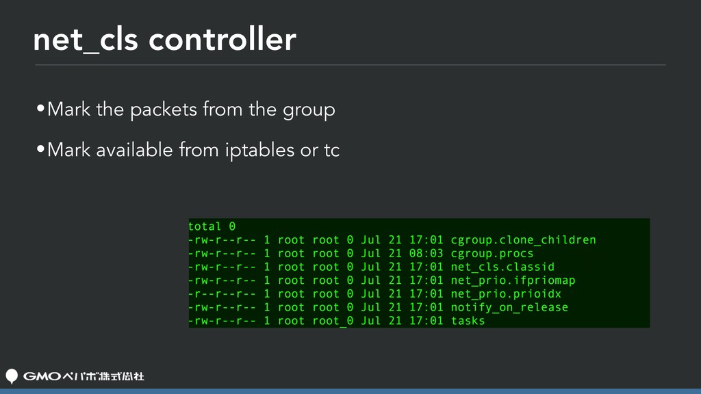 net_cls controller •Mark the packets from the g...