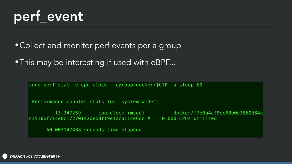perf_event •Collect and monitor perf events per...