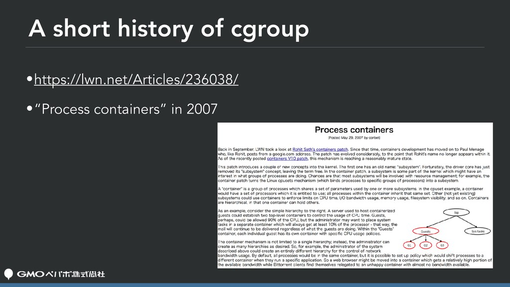 A short history of cgroup •https://lwn.net/Arti...