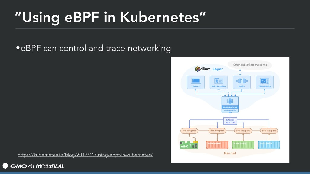 """Using eBPF in Kubernetes"" •eBPF can control an..."