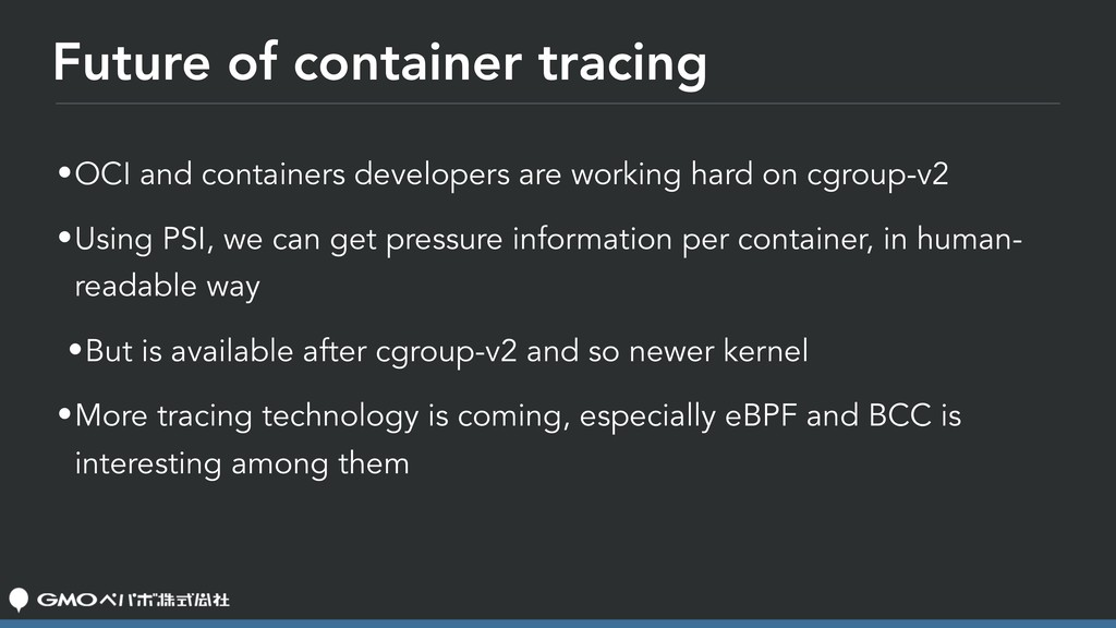Future of container tracing •OCI and containers...