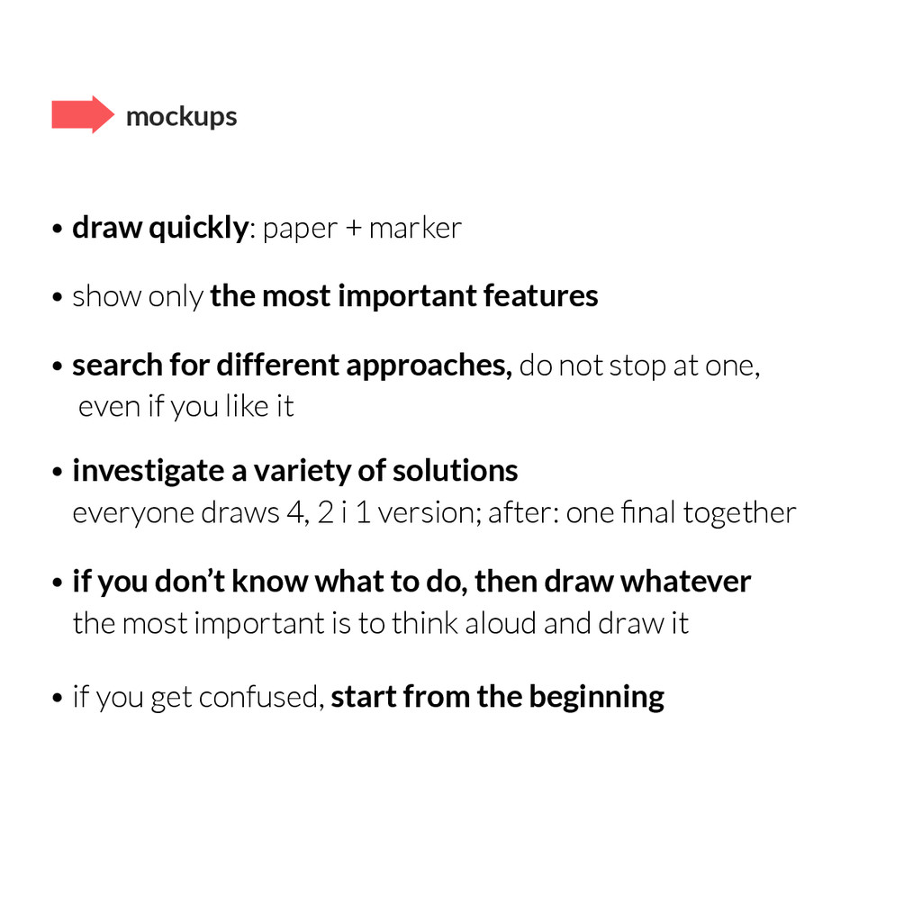 mockups • draw quickly: paper + marker • show o...