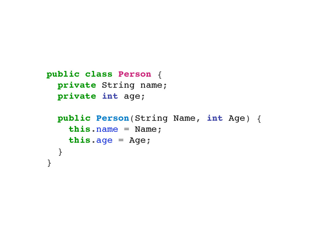 public class Person { private String name; priv...