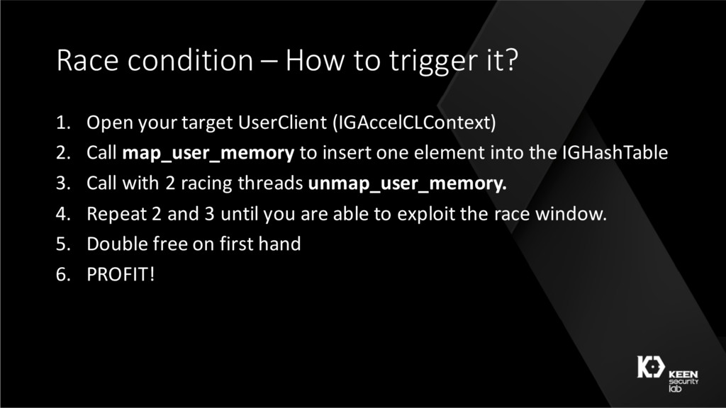 Race condition – How to trigger it? 1. Open you...
