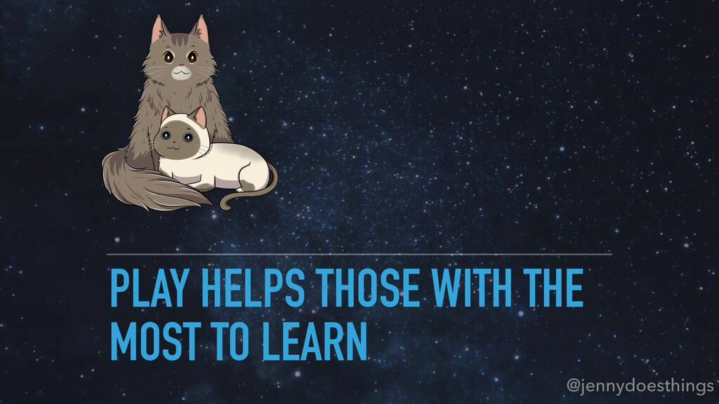PLAY HELPS THOSE WITH THE MOST TO LEARN @jennyd...