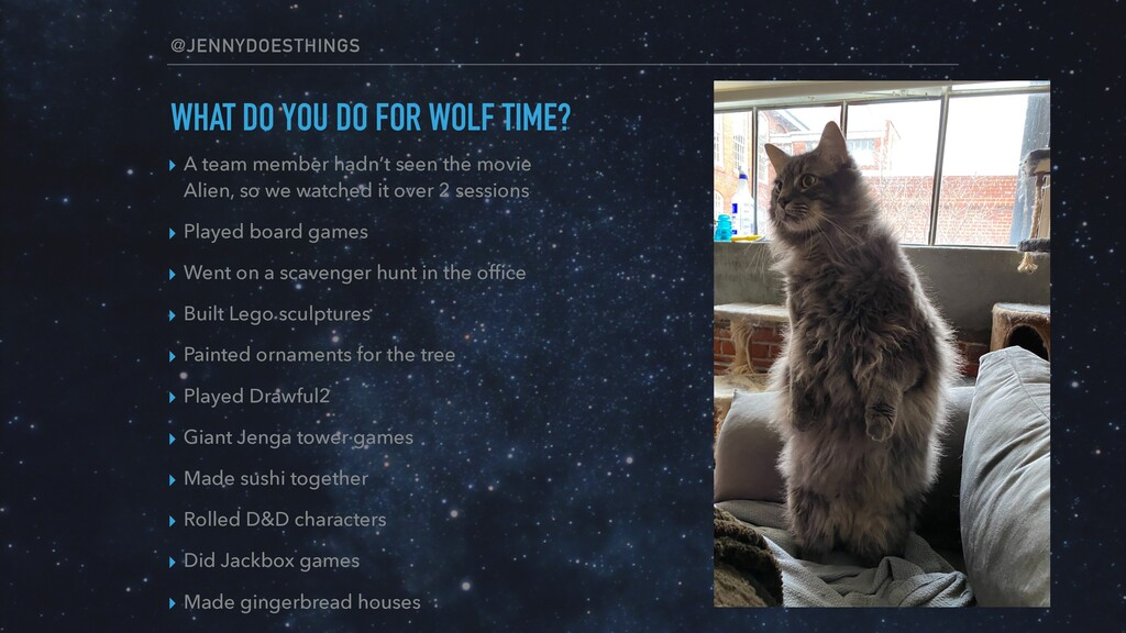 @JENNYDOESTHINGS WHAT DO YOU DO FOR WOLF TIME? ...