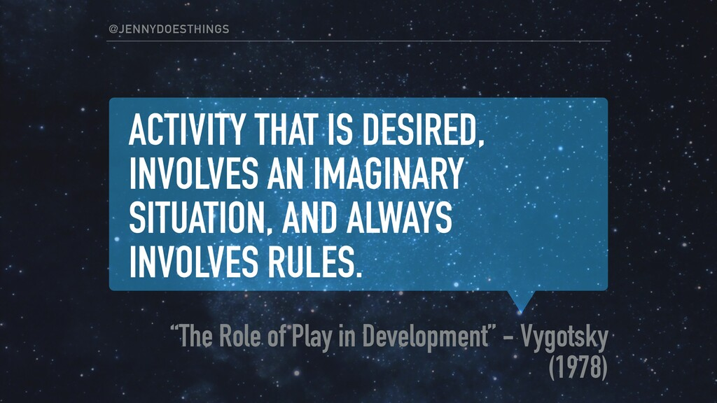 ACTIVITY THAT IS DESIRED, INVOLVES AN IMAGINARY...