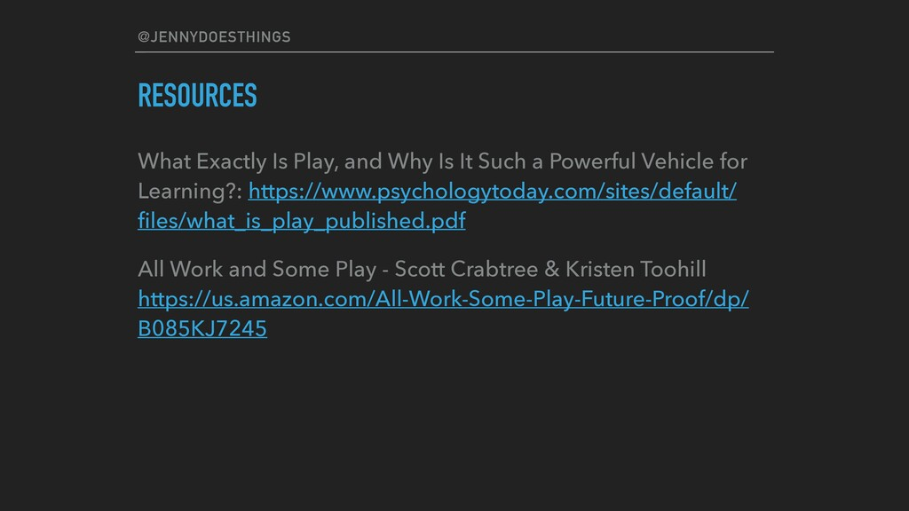 @JENNYDOESTHINGS RESOURCES What Exactly Is Play...