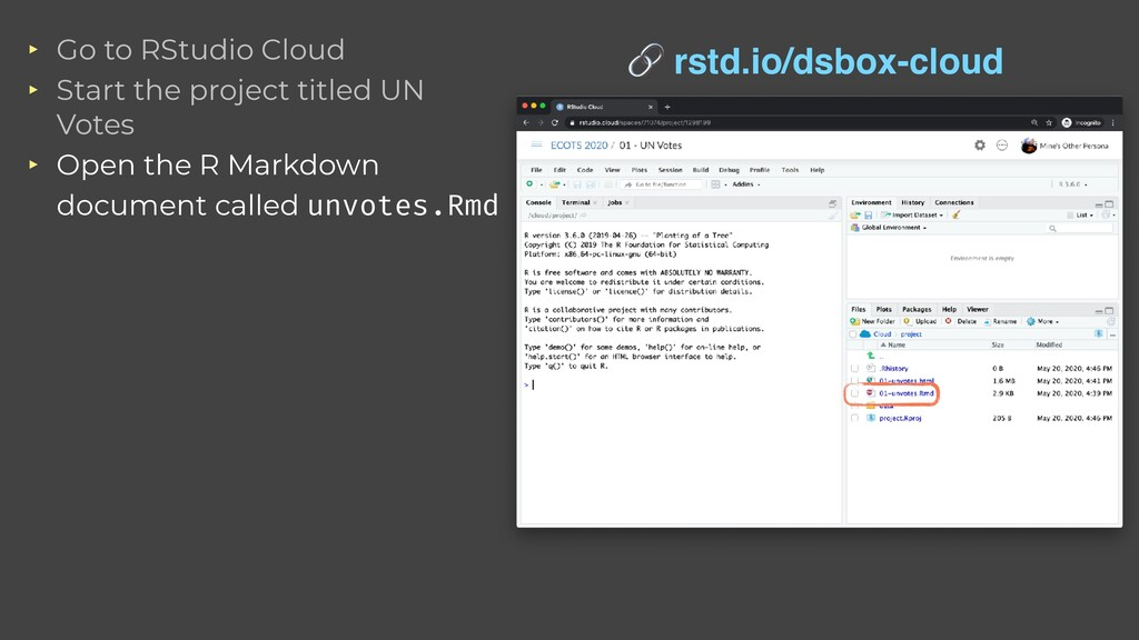 ‣ Go to RStudio Cloud   ‣ Start the project tit...