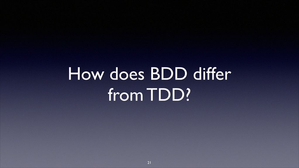 How does BDD differ from TDD?