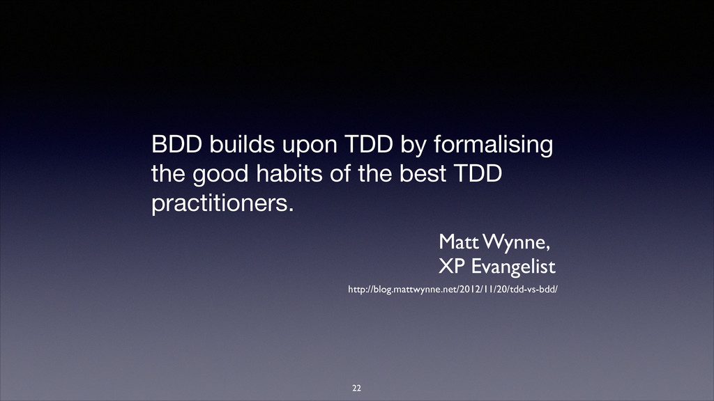 BDD builds upon TDD by formalising the good hab...
