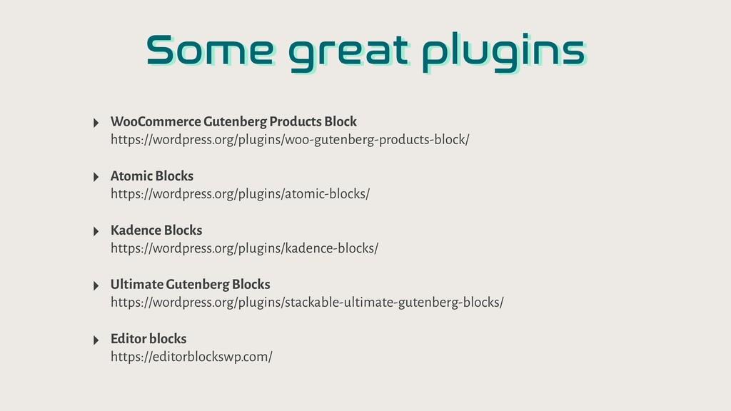 Some great plugins ‣ WooCommerce Gutenberg Prod...