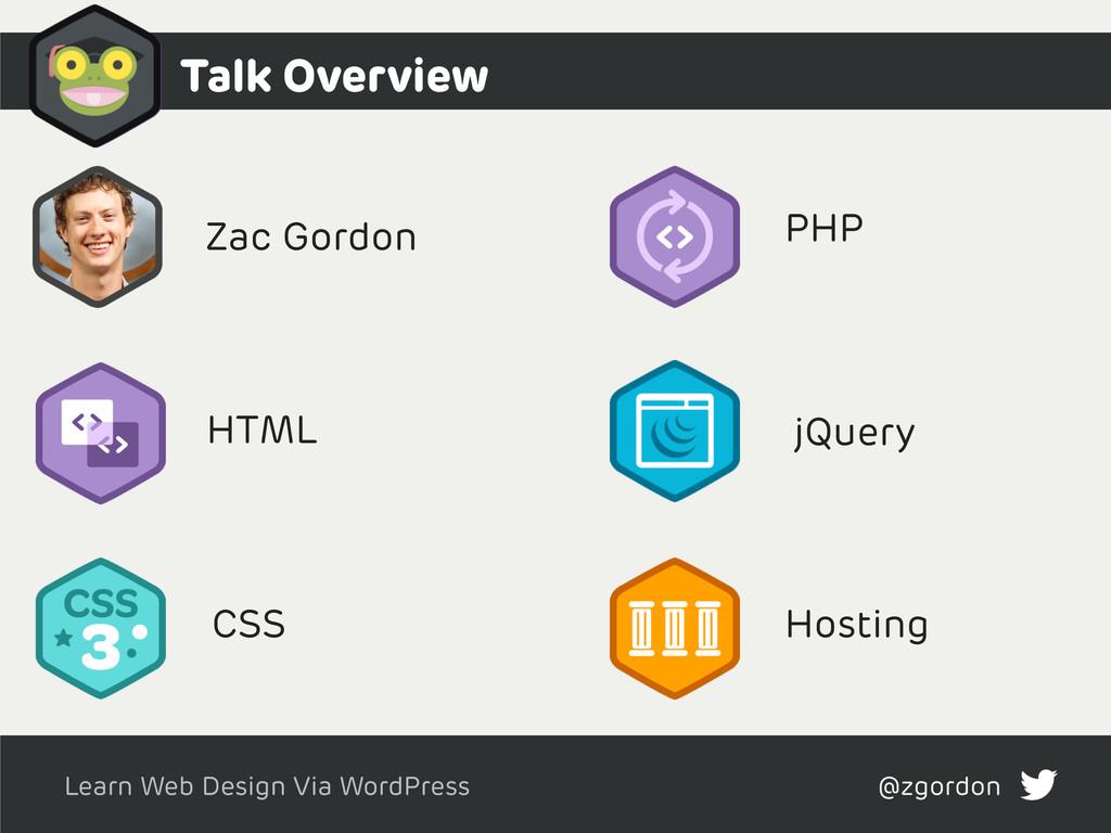 Learn Web Design Via WordPress @zgordon Zac Gor...