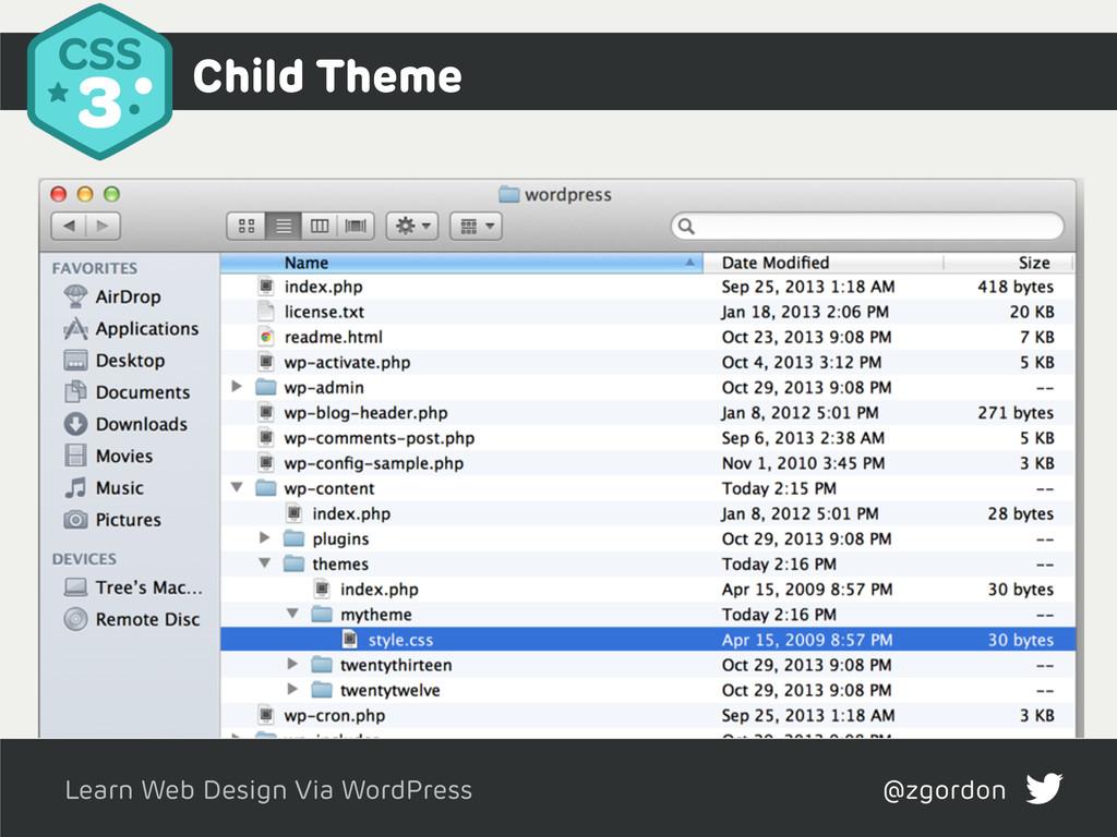 Learn Web Design Via WordPress @zgordon Child T...