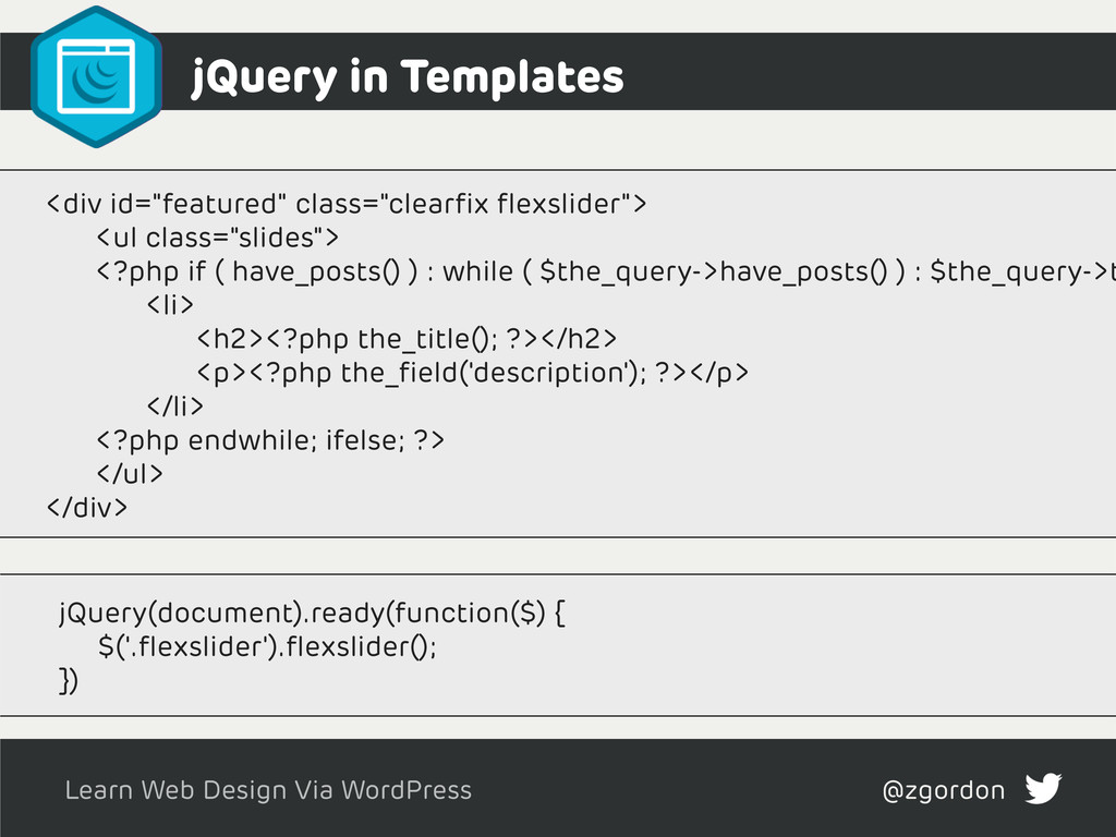 Learn Web Design Via WordPress @zgordon jQuery ...