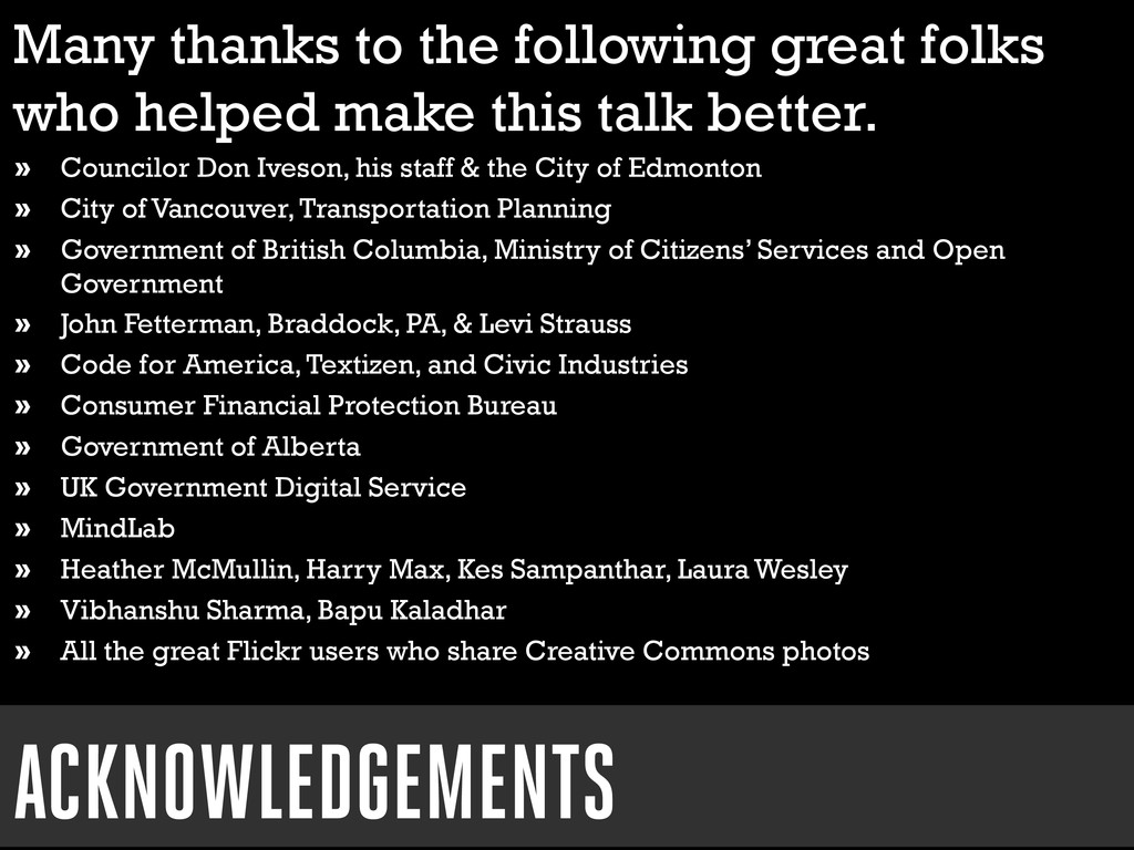 Many thanks to the following great folks who he...