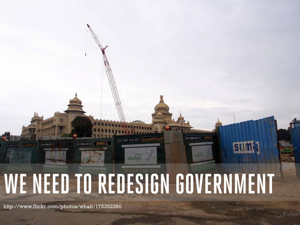 WE NEED TO REDESIGN GOVERNMENT http://www.flick...