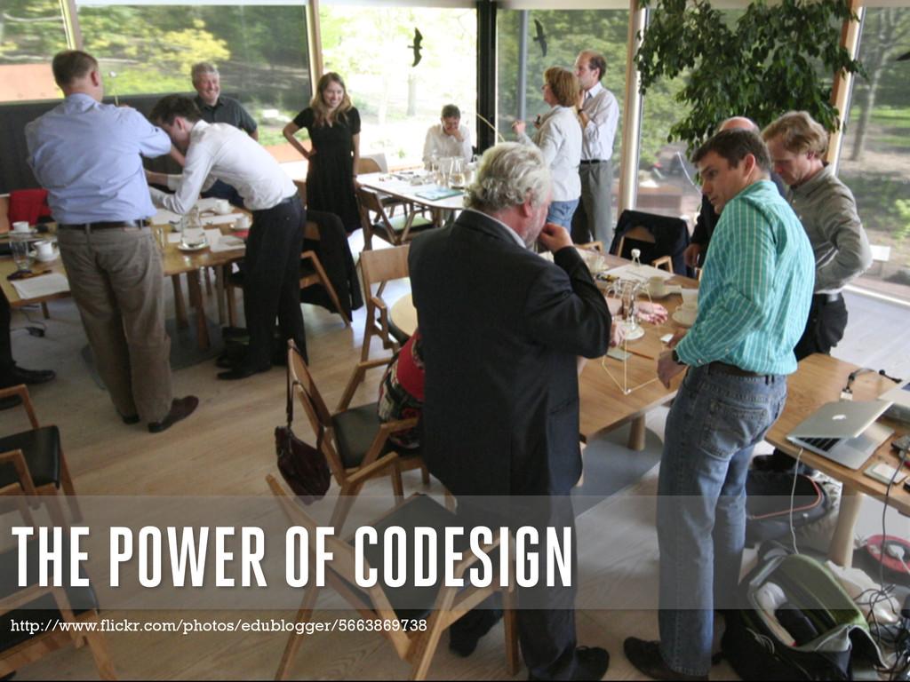 THE POWER OF CODESIGN http://www.flickr.com/pho...