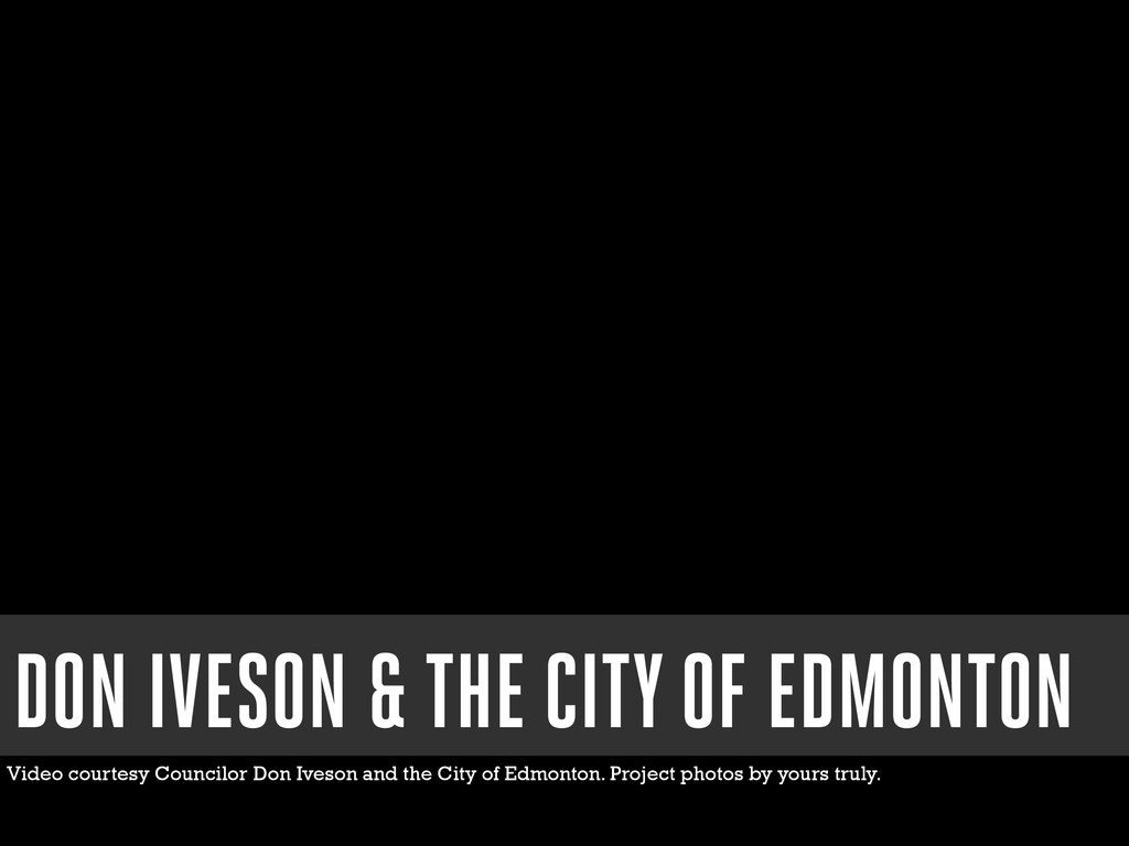 DON IVESON & THE CITY OF EDMONTON Video courtes...