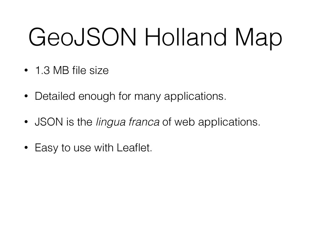 GeoJSON Holland Map • 1.3 MB file size • Detaile...