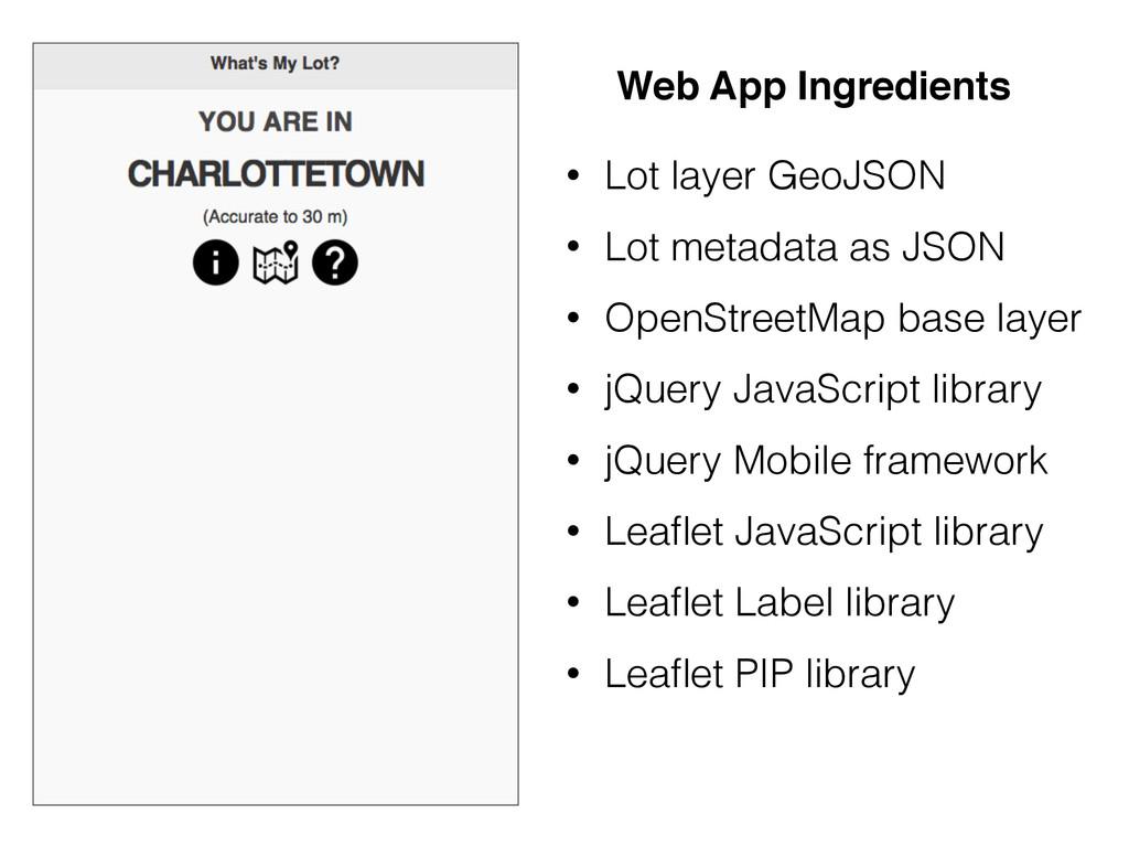 • Lot layer GeoJSON • Lot metadata as JSON • Op...
