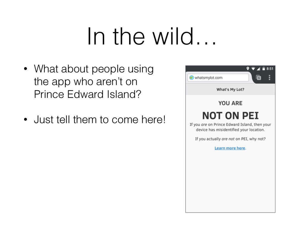 In the wild… • What about people using the app...