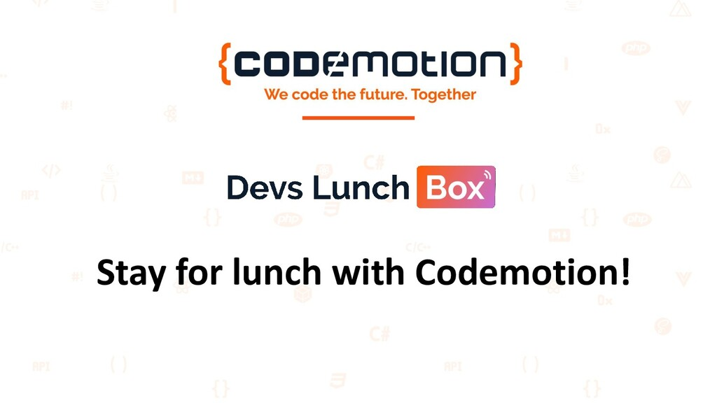 Stay for lunch with Codemotion!