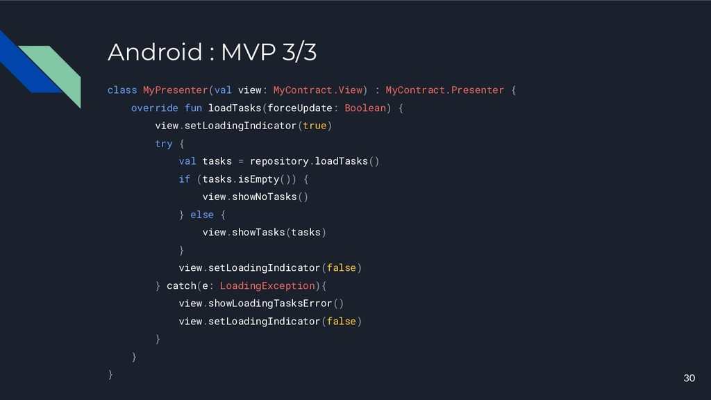 Android : MVP 3/3 class MyPresenter(val view: M...